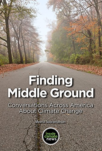 Finding Middle Ground: Conversations across America about Climate Change