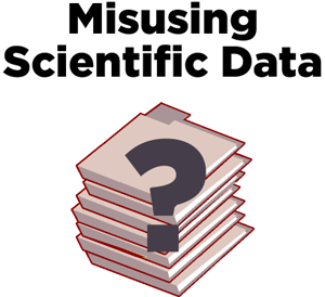Misusing Scientific Data